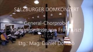 Salzburger Domkonzert - Probe: Liszt Krönungsmesse