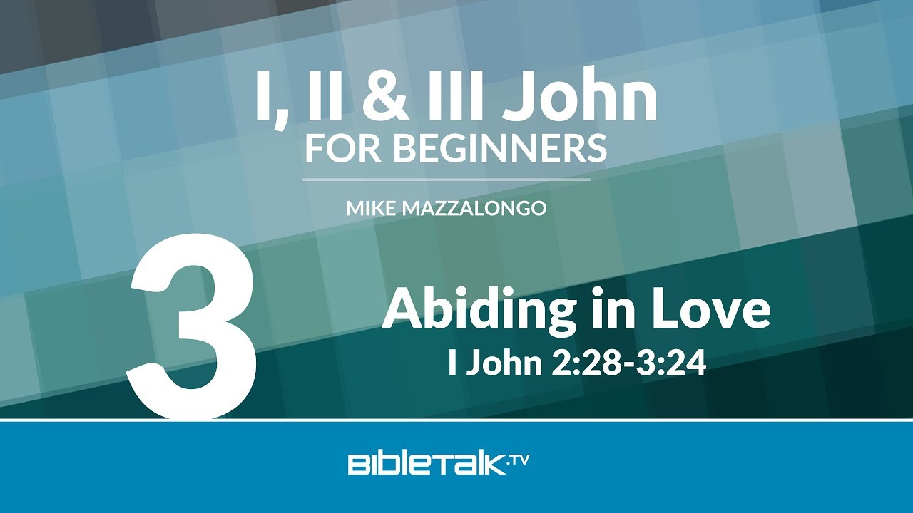 3. Abiding in Love