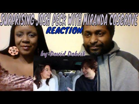 David Dobrik - SURPRISING JOSH PECK WITH MIRANDA COSGROVE REACTION (видео)