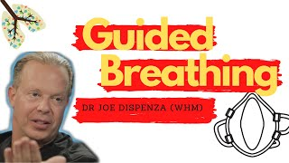 Deep Guided Breathing Ft Dr Joe Dispenza (Wim Hof Method Inspired)