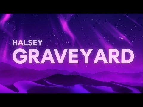 Halsey - Graveyard (Lyrics)
