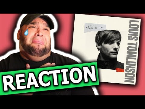 Louis Tomlinson - Two Of Us [REACTION]