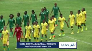 Sasol Banyana Banyana vs Zimbabwe| Match Highlights