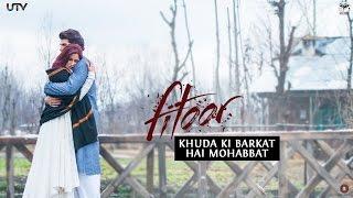 Khuda Ki Barkat Hai Mohabbat - Dialogue Promo - Fitoor
