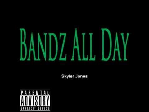 Skyler Jones - S.A.V.J - Bands All Day