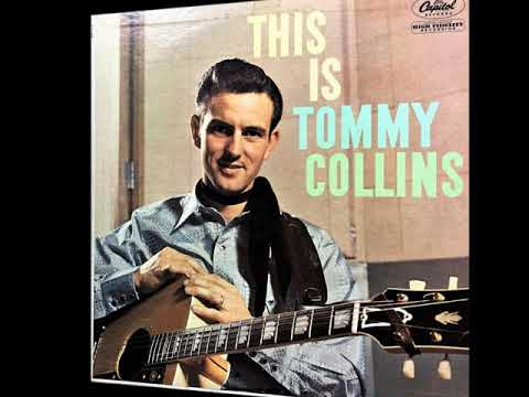 You Gotta Have A License , Tommy Collins , 1953