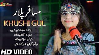 Pashto New Songs 2020 Musafar Plar Khushboo Gul Tapay 2020   Gul Rukhsar & Kashmala Gul Khor Tappay