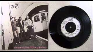 The Jam -Down In A Tube Station At Midnight.