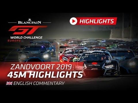 45 minute Highlights - Zandvoort - Blancpain GT World Challenge