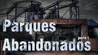 Parques De Diversão Abandonados