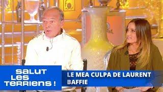 Le Mea Culpa De Laurent Baffie   Salut Les Terriens
