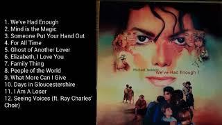 Michael Jackson - We've Had Enough Album
