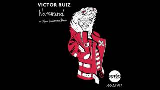 Victor Ruiz   Nevermind (Oliver Huntemann Remix)
