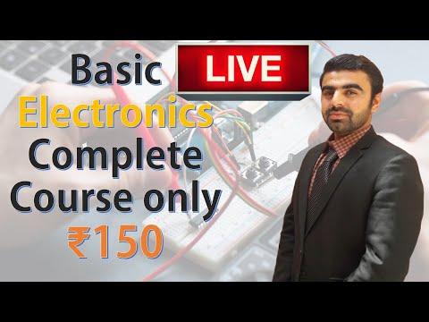 Online Complete Basic Electronics Course only ₹150 [LIVE] पूरा बेसिक इलेक्ट्रॉनिक्स कोर्स केवल ₹ 150