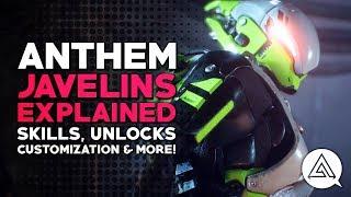 ANTHEM   Javelins Explained - Skills, Unlocks, Customization & More!