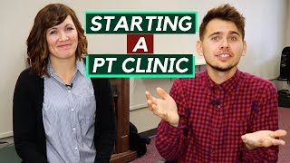 How to Get Started With Opening a Physical Therapy Clinic?