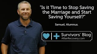 Is It Time to Stop Saving The Marriage And Save Yourself?