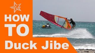 Windsurfing Tutorial How to Duck Jibe (Gybe)