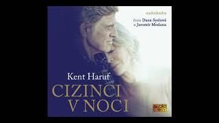 Kent Haruf -  Cizinci v noci (Mluvené slovo, Audioknihy | AudioStory)