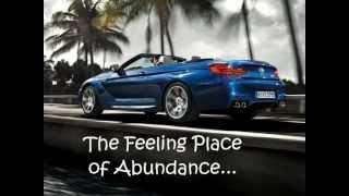 Abraham Hicks:  The Feeling Place Of Abundance