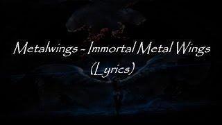 METALWINGS - Immortal Metal Wings (OFFICIAL TRACK)