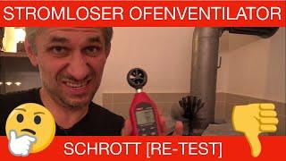 STROMLOSER OFENVENTILATOR RE-TEST  - [RE-TEST] SCHROTT FÜR DIE MÜLLTONNE