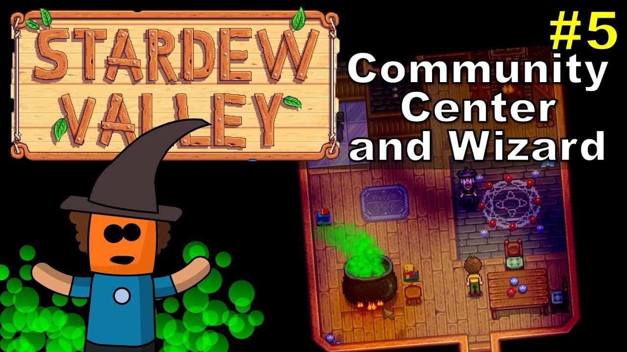 Stardew Valley #5 | Community Center and Wizard