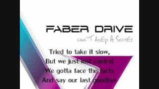 Faber Drive - Our Last Goodbye - Lyrics