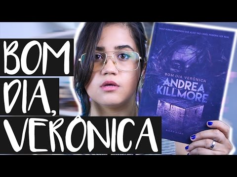 BOM DIA, VERÔNICA: 5 MOTIVOS PARA LER  | Pronome Interrogativo - Darkside Books - Andrea Killmore