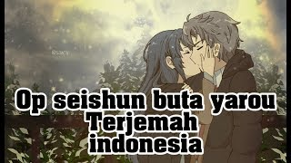Gambar cover [Seishun buta yarou] the peggies - kimi no sei( lyric terjemah Indonesia )