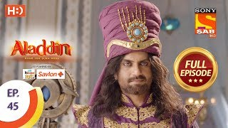 Aladdin - Ep 45 - Full Episode - 20th October, 2018