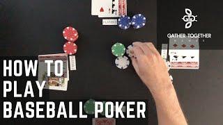 How To Play Baseball Poker
