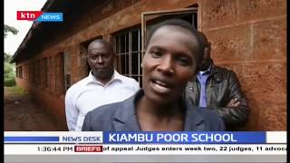 Appeal for ''Kiambu poor school''  that's in dilapidated state raised by parents and teachers