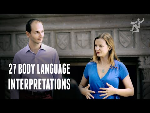 27 Body Language Interpretations - The Most Useful Power Moves and Confidence Signs in Body Language