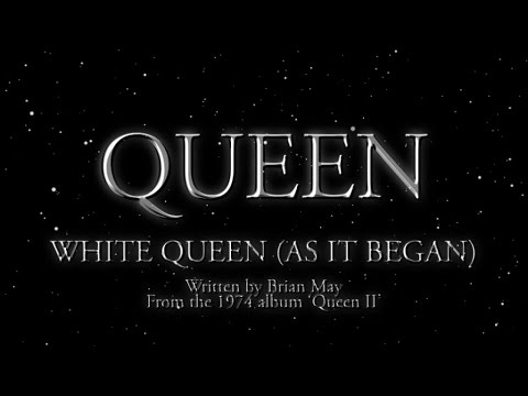 Queen - White Queen (As It Began) (Official Lyric Video)