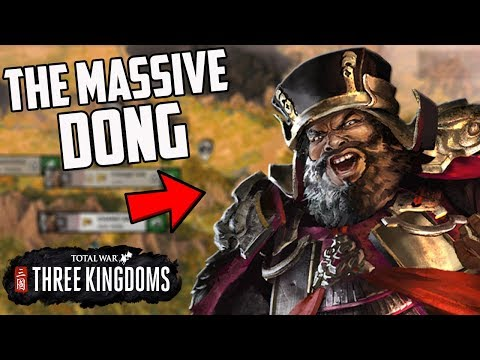 What if a Massive Dong Ruled China?! Total War Three Kingdoms