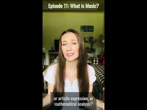 Music Minute with Beth - Episode Eleven: What is Music?