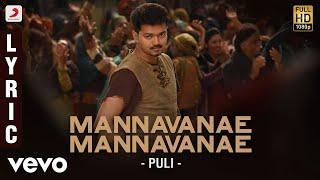 Puli - Mannavanae Mannavanae