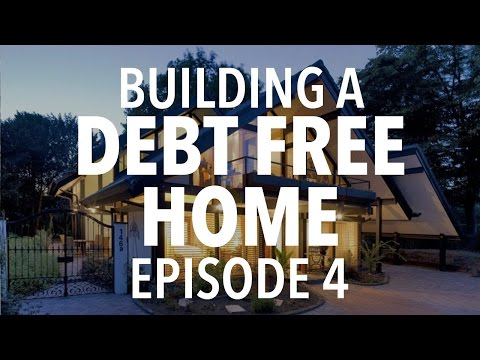 Building a DEBT-FREE Home Episode 4: Education, Relationships, Practice & Tools