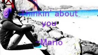 Thinkin' About You- Mario