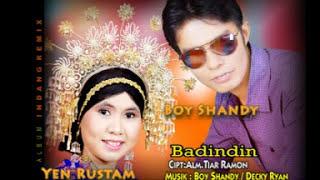 Download lagu Boy Shandy Yen Rustam Badindin Mp3