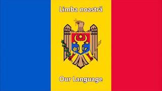 Limba noastră - National Anthem of Moldova (English/Romanian lyrics)