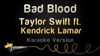 Taylor Swift Ft. Kendrick Lamar   Bad Blood (Karaoke Version)