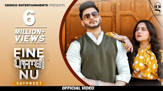 Fine Punjabi Nu (Official Video) | Satpreet | MixSingh | Latest Punjabi Songs 2020|New Punjabi Songs