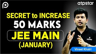 Best Strategy to attempt JEE Mains 2020 | Vineet Khatri sir | JEE Motivation