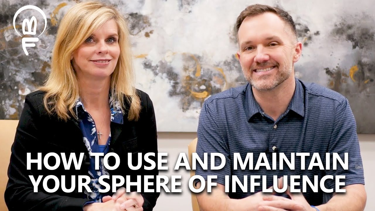 How to Leverage and Maintain Your Sphere of Influence