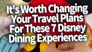 7 Disney World Experiences That Will Make You Change Your Travel Plans