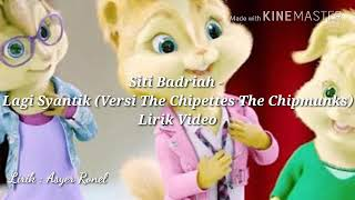 Siti Badriah   Lagi Syantik[Versi The Chipettes The Chipmunks]Lirik Video