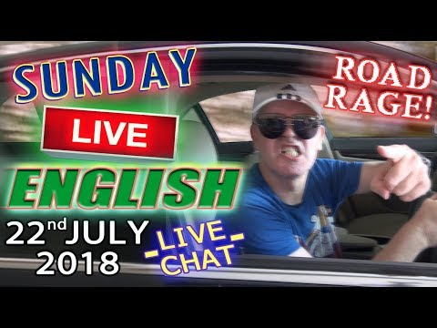Sunday Live English - Learn / Improve Your Listening - 22nd July 2018 - Road/Traffic Words, Idioms