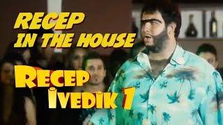 Recep In The House   Recep İvedik 1